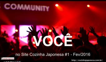 Você no Site Cozinha Japonesa #1 – Fev/2016